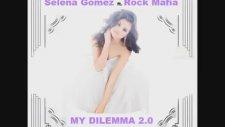 Selena Gomez - My Dilemma 2 0 Ft. Rock Mafia ( Audio)