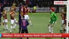 Atletico, Arda'yı Satarsa Santi Cazorla'yı Alacak