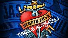 Jason Derulo - Stupid Love - Türkçe Altyazılı