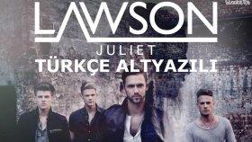 Lawson - Juliet (720p Türkçe Altyazılı)