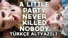 Fergie - A Little Party Never Killed Nobody (All We Got) (1080p Türkçe Altyazılı)