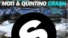 Moti Feat. Quintino - Crash (Original Mix)