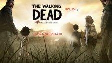 The Walkıng Dead - Bölüm 3