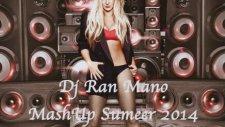 Dj Ran Mano - Big Fat Bass Mashup Summer 2014