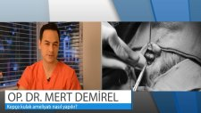 Op.Dr.Mert Demirel - Kepçe Kulak Ameliyatı Nasıl Yapılır?