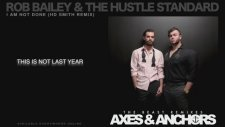 Rob Bailey & The Hustle Standard - I Am Not Done