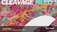 Cleavage - Need Someone  ( Original Mix)
