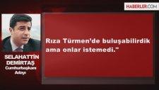 Demirtaş, Kılıçdaroğlu'na Rıza Türmen'i Önermiş