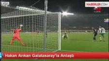 Kaleci Hakan Arıkan Galatasarayla Anlaştı