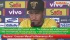 Neymar: Umarım Messi İntikamımızı Alır