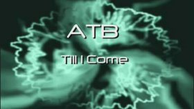 Atb - Till I Come (Audio)