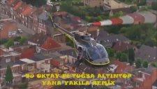 Dj Oktay Ft Tuğba Altıntop - Yana Yakıla Remix