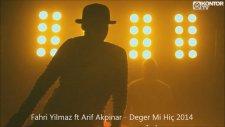 Fahri Yılmaz Ft Arif Akpınar - Değer Mi Hiç (Remix)