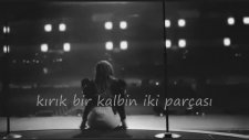 Demi Lovato - Two Pieces (Türkçe Altyazılı)