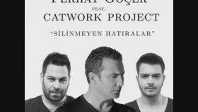 Ferhat Göçer - Haydi Gel Benimle Ol Feat. Catwork Project