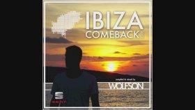 Wolfson - Ibiza Comeback 2013