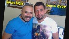 Şıkıdım Böcük - Dol Karabakır
