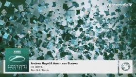 Andrew Rayel & Armin Van Buuren - Eıforya (Ben Gold Remix) [asot Radio Top 20 - June 2014]