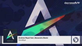 Andrew Rayel Feat. Alexandra Badoi - Goodbye [featured On 'find Your Harmony']