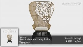 Dark Matters Feat. Cathy Burton - Together
