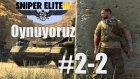 Sniper Elite 3 Oynuyoruz (Bölüm.2 - 1)