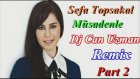 Sefa Topsakal - Müsadenle Dj Can Uzman Remix