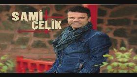Sami Celik - Yabandan Gel (Official Lyrics)