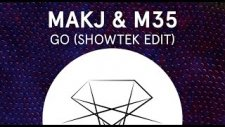 Makj Feat. M35 - Go (Showtek Edit)