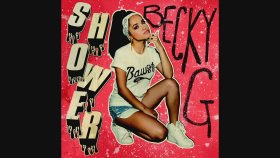 Becky G feat. Tyga - Shower (Tyga Remix) [Audio]