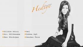 Hediye - Senden Önce 2014