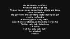 Pitbull Ft. John Ryan - Fireball Lyrics