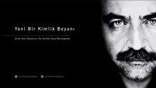 Yılmaz Erdoğan - Yeni Bir Kimlik Beyanı