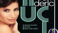 İrem Derici - Nabza Göre Şerbet