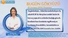 YAY Burcu, GÜNLÜK Astroloji Yorumu,28 TEMMUZ 2014, Astrolog DEMET BALTACI Bilinç Okulu