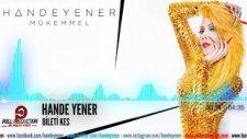 Hande Yener - Bileti Kes (Audio)