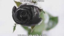 Mustafa Dursun - Annem