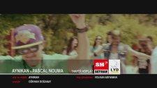 Aynıkan & Pascal Nouma - Haydi Hopla