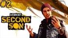 İnfamous: Second Son - Yeni Güçler - Bölüm 2