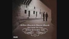 Ali Rıza & Hüseyin Albayrak - Kalmışsın Bir Kış İçinde