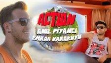 Anıl Piyancı - Action (Feat Emrah Karakuyu) - Tanıtım