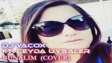 Dj Yacox Feat Ceyda Uysaler - Bunalım ( Remix )