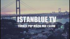 Türkçe Pop Müzik Mix 2013 Slow | Turkish Pop Music Mix