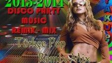 Türkçe Pop Remix - Mix Duble Power 16 Total- Yeni !!