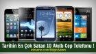 Bilgiç Adam - Tarihin En Çok Satan 10 Akıllı Cep Telefonu !