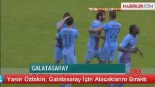 Yasin Öztekin, Galatasaray İçin Alacaklarını Bıraktı