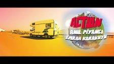 Anıl Piyancı - Action Feat Emrah Karakuyu