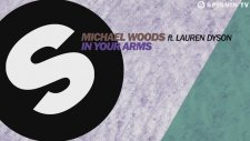 Michael Woods Feat. Lauren Dyson - In Your Arms (Club Mix)