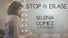 Selena Gomez - Stop And Erase