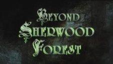Beyond Sherwood Forest (Fragman)