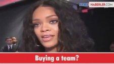 Rihanna Futbol Kulübü Satın Alıyor